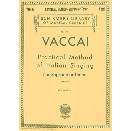 Practical Method of Italian Singing: Soprano or Tenor