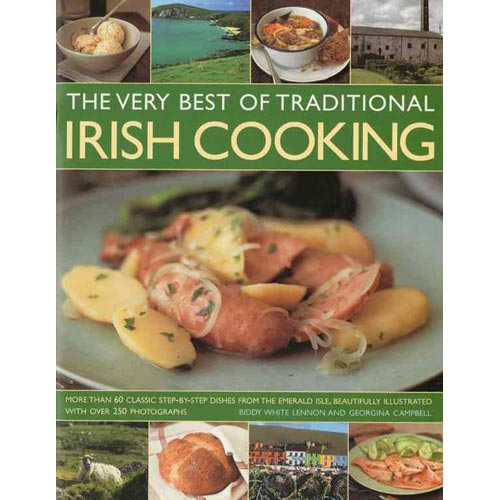 The Very Best of Traditional Irish Cooking: More Than 60 Clissic Step-By-Step Dishes from the Emerald Isle