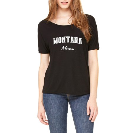 Mt Mom Montana Flag Billings Map Bobcats Grizzlies Home University Of Montana Womens Slouchy T Shirt Clothes
