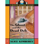 The Ghost and the Dead Deb - eBook