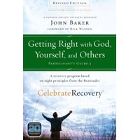 Getting Right with God, Yourself, and Others Participant's Guide 3 : A Recovery Program Based on Eight Principles from the Beatitudes