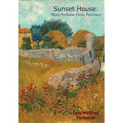 Sunset House: More Perfume From Provence - eBook