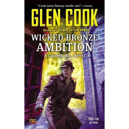 Wicked Bronze Ambition: A Garrett, P. I., Novel by