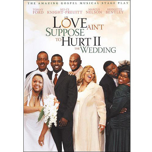 Love Ain't Suppose To Hurt II: The Wedding (Widescreen)