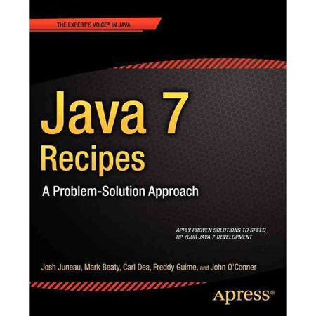 Java 7 Recipes  A Problem Solution Approach