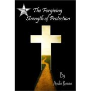 The Forgiving Strength of Protection - eBook