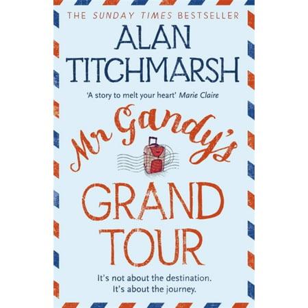 Mr Gandys Grand Tour