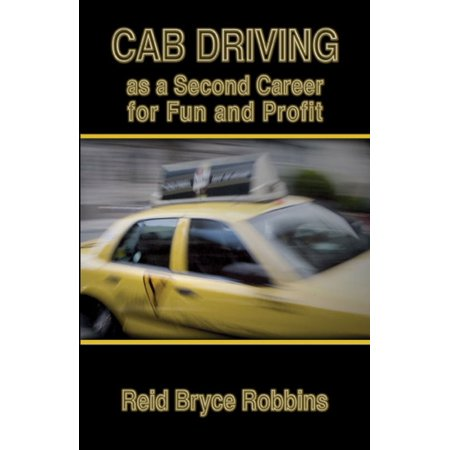 Cab Driving as a Second Career for Fun and Profit - eBook