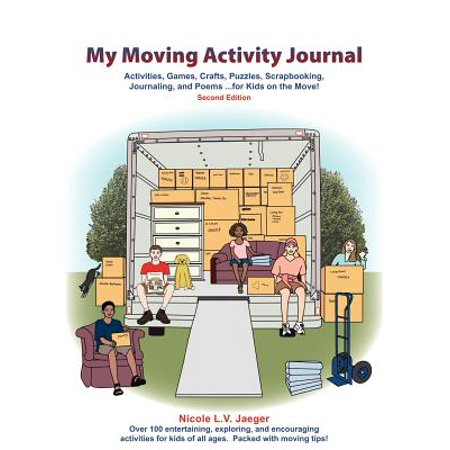 My Moving Activity Journal : Activities, Games, Crafts, Puzzles, Scrapbooking, Journaling, and Poems for Kids on the Move - Second Edition - Halloween Crafts And Games For Second Graders