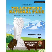 Exploring Yellowstone National Park Through Statistical Analysis