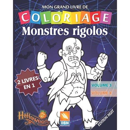 Coloriages Monstres Halloween (Monstres Rigolos - 2 livres en 1 - Volume 3 + Volume 4 - Edition nuit: Livre de Coloriage Pour les Enfants - 50 Dessins à colorier)