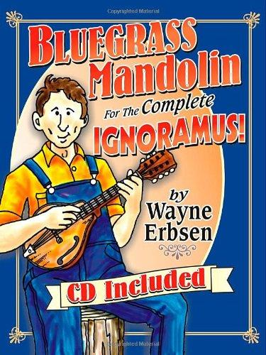 Bluegrass Mandolin for the Complete Ignoramus! by