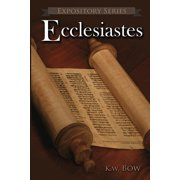 Expository: Ecclesiastes: A Literary Commentary On the Book of Ecclesiastes (Paperback)