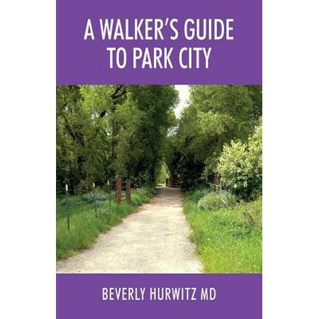 A Walker's Guide to Park City](Par City)