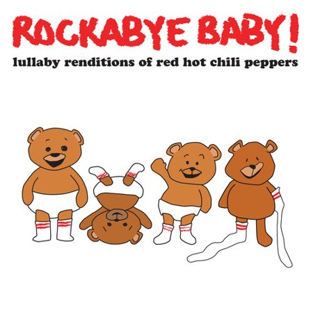Lullaby Renditions of Red Hot Chili Peppers (CD) (Red Hot Chili Peppers Top 15 Hits)