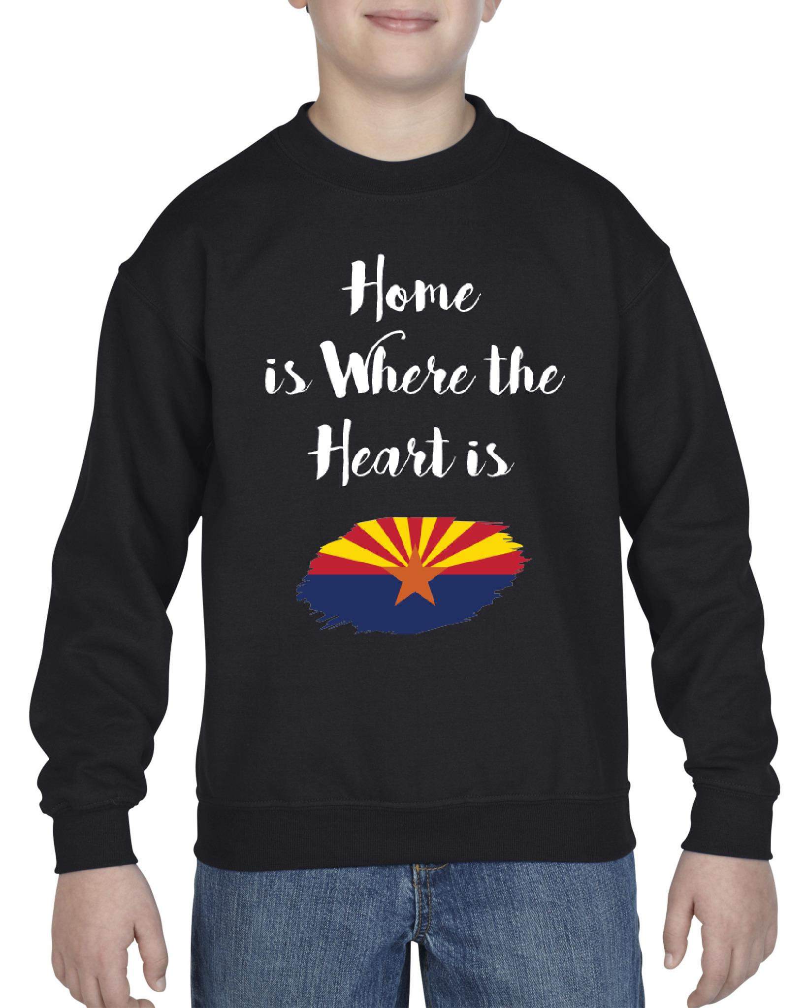Home is Where the heart is Arizona Unisex Youth Crewneck Arizona Sweatshirts