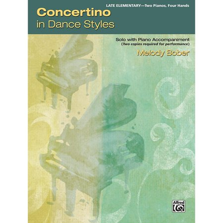 Alfred Concertino in Dance Styles 2 copies required Late Elementary