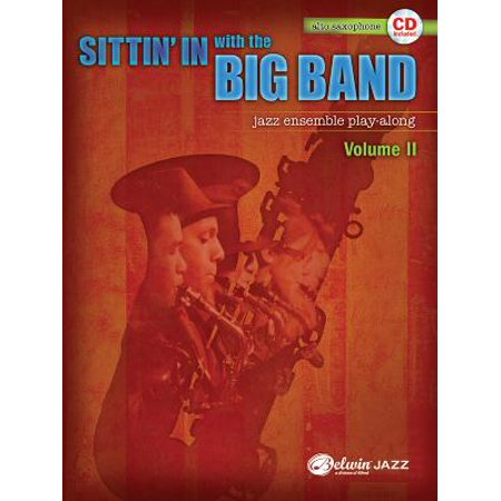 Sittin' in with the Big Band, Vol 2 ()