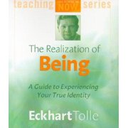 The Realization of Being : A Guide to Experiencing Your True Identity