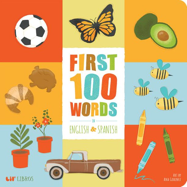First 100 Words In English And Spanish (Board book)