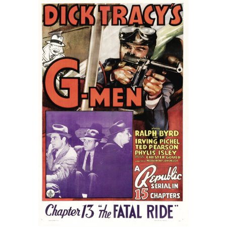 Dick TracyS G-Men Ralph Byrd In Chapter 13 The Fatal Ride 1939 Movie Poster Masterprint ()