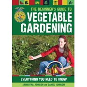 Future Farmers of America: The Beginner's Guide to Vegetable Gardening (Paperback)