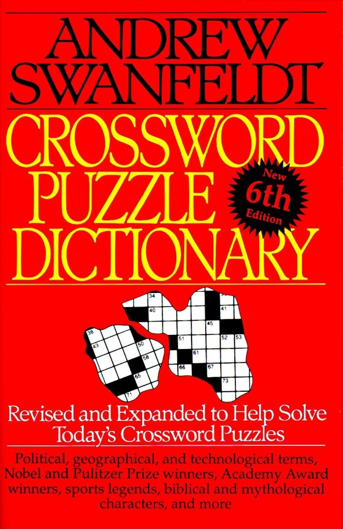 Crossword Puzzle Dictionary : Sixth Edition