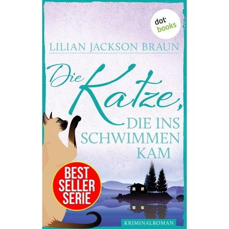 Die Katze, die ins Schwimmen kam - Band 24 - eBook (Klar, Die Schutzbrillen Schwimmen)