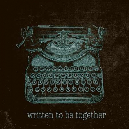 Written to be Together Poster Print by  SD Graphics Studio