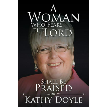A Woman Who Fears the Lord Shall Be Praised - (Sing Your Praise To The Lord Sheet Music)