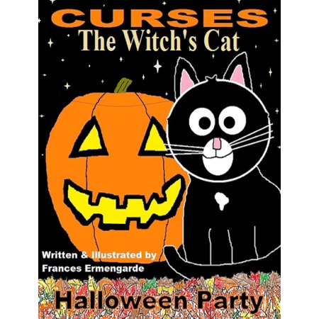 Curses, The Witch's Cat: Halloween Party - eBook - Easy Halloween Party Entrees