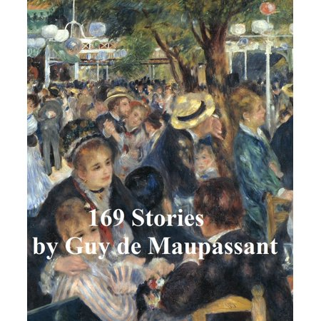 Guy de Maupassant, 13 volumes, 169 stories, in English translation -