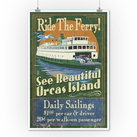 Orcas Island, Washington - Ferry Ride Vintage Sign - Lantern Press Poster (9x12 Art Print, Wall Decor Travel