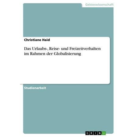 Das Urlaubs-, Reise- und Freizeitverhalten im Rahmen der Globalisierung - eBook (Orange Rahmen In 5)