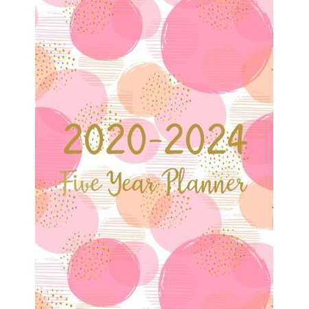 2020-2024 Five Year Planner : 5 Five Monthly Planner Schedule Organizer For To Do List Academic Schedule Agenda Logbook Or Student Teacher Organizer Journal Notebook Business Appointment W/ Holidays Pink (Killeen Us)