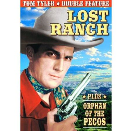 Tom Tyler Double Feature: Lost Ranch / Orphan Of The Pecos