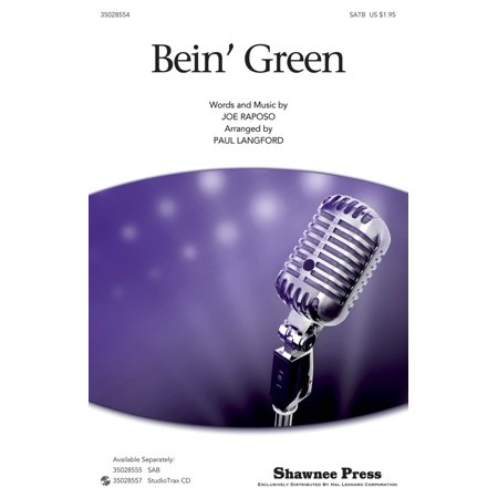 Shawnee Press Bein' Green (SATB) SATB by Kermit The Frog arranged by Paul Langford (Kermit The Frog Dress)