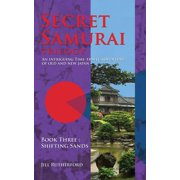 Secret Samurai Trilogy : Book Three, Shifting Sands