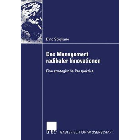 Das Management Radikaler Innovationen - image 1 of 1