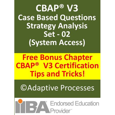 CBAP V3 Case Study based Sample Questions Strategy Analysis Set 02 -