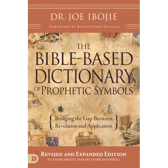 The Bible Based Dictionary Of Prophetic Symbols Walmart