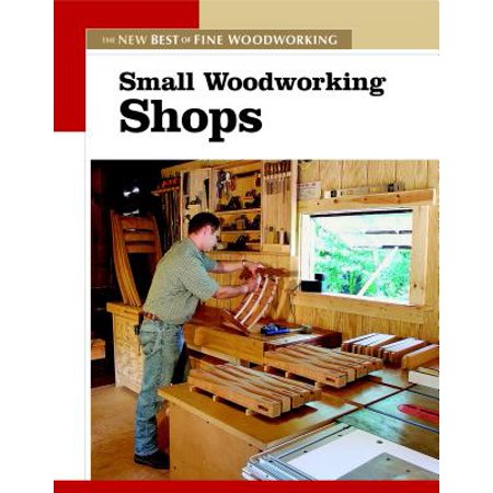 Small Woodworking Shops : The New Best of Fine (Best Jointer For Small Shop)