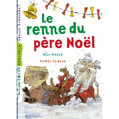 Le Renne Du PèRe Noel Le renne du Père Noël   eBook   Walmart.  Walmart.com