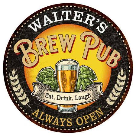 WALTER'S Beer Pub Man Cave Metal Sign Home Decor 12 inch Round - Walters Beer