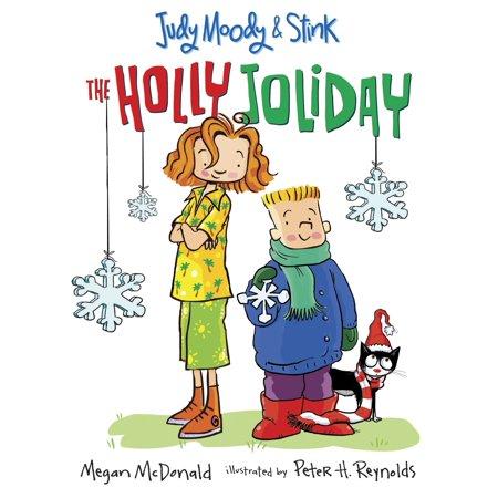 Judy Moody and Stink: The Holly Joliday (Judy Moody And Stink The Holly Joliday)