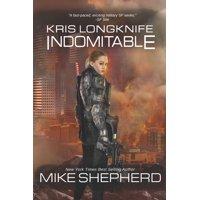 Kris Longknife: Kris Longknife: Indomitable (Paperback)