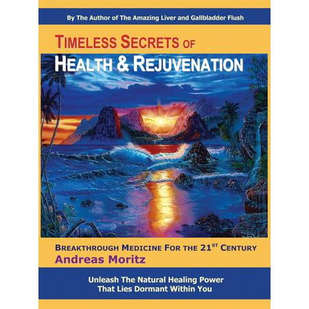 Timeless Secrets of Health and Rejuvenation -