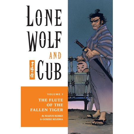Lone Wolf and Cub Volume 3: The Flute of The Fallen Tiger - -