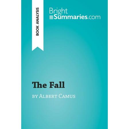 The Fall by Albert Camus (Book Analysis) - eBook