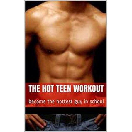 Teen Schoolgirl Hot (The Hot Teen Workout - eBook)